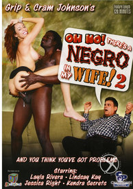 Oh No Theres A Negro In My Wife 02