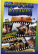 Girls Gone Bananas 10 (disc)